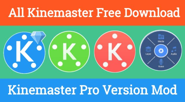Free download Latest Version KineMaster Pro Mod APK for Android