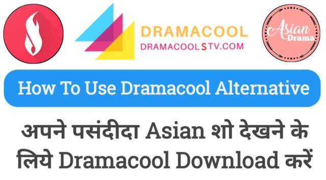 Download Dramacool to Watch Your Favorite Asian Shows