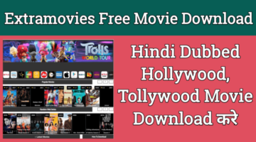 ExtraMovies: Free Latest Illegal Hindi Dubbed Movies Download