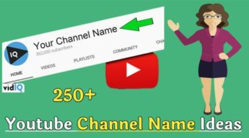 250+ Best Youtube Channel Names Ideas List – Creative Name
